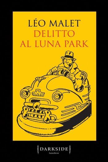 Delitto al luna-park di Léo Malet
