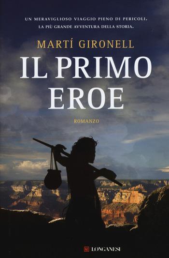 Recensione di Il primo eroe di Martí Gironell