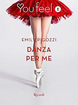 Recensione - DANZA PER ME di Emily Pigozzi