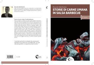 Storie di carne umana in salsa barbecue di Riccardo Walchhutter