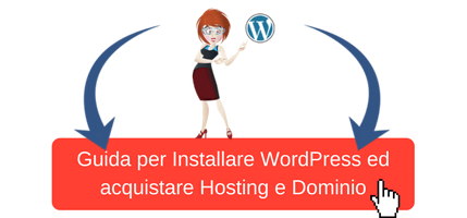Creare un blog wordpress ed acquistare hosting e dominio web.