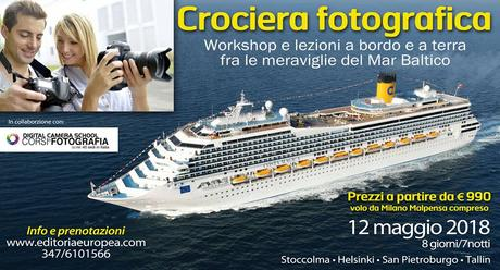 CROCIERA FOTOGRAFICA CON EDITORIA EUROPEA E DIGITAL CAMERA SCHOOL