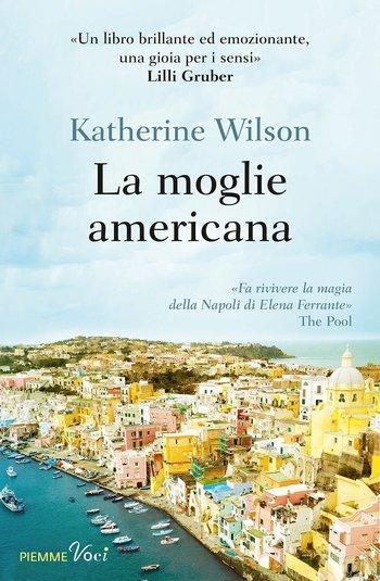 Recensione di La moglie americana di Katherine Wilson
