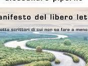 manifesto libero lettore scrittore): quando diletto Alessandro Piperno diventa anche nostro