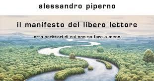 Il manifesto del libero lettore (e scrittore): quando il diletto di Alessandro Piperno diventa anche il nostro