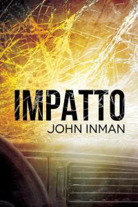 Nuova uscita: 28 novembre – Impatto di John Inman
