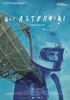 Gli Asteroidi, il nuovo Film della Istituto Luce Cinecittà
