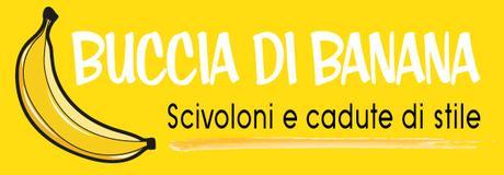 Buccia di Banana/Campagne Fashion Why? #10