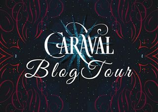 [BlogTour] Caraval di Staphanie Garber: Tappa #1 - Che cos'è Caraval?