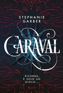 Recensione [Anteprima]: Caraval di Stephanie Garber