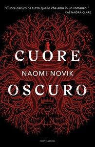 Da Cuore oscuro di Naomi Novik