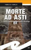 Morte ad Asti - Fabrizio Borgio