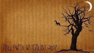 Halloween Watchlist 2017