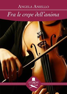 Segnalazione - FRA LE CREPE DELL'ANIMA di Angela Aniello