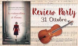 [Review Party] La violoncellista di Verona di Alyson Richman