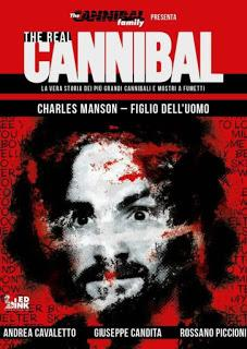 Real Cannibal #2: Charles Manson