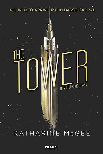 Recensione di The Tower. Il millesimo piano di Katharine McGee