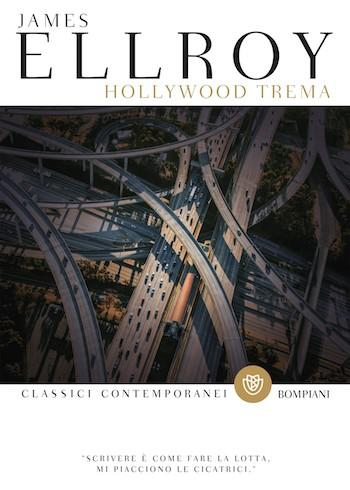 Recensione di Hollywood trema di James Ellroy