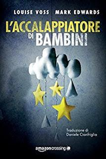 Recensione, L'ACCALAPPIATORE DI BAMBINI di L. Voss e M. Edwards