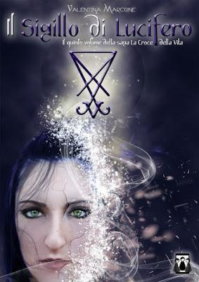 SEGNALAZIONE - Il Sigillo di Lucifero (La Croce della Vita #5) di Valentina Marcone | Nativi Digitali Edizioni