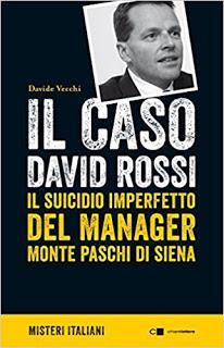 Il caso David Rossi, di Davide Vecchi