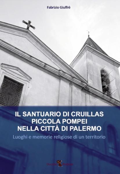 """""""Il Santuario di Cruillas, piccola Pompei nella città di Palermo"""""""