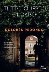 Tutto questo ti darò: intervista a Dolores Redondo