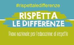 #Rispettaledifferenze - Il piano nazionale per l'educazione al rispetto del miur