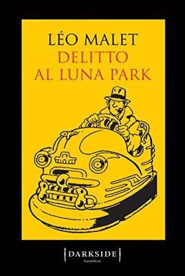 SEGNALAZIONE - Delitto al Luna Park di Léo Malet | Fazi Editore Darkside