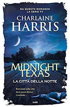 """Novembre 2017: anteprima """"La città della notte"""" di Charlaine Harris"""