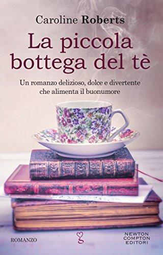 Recensione La piccola bottega del tè di Caroline Roberts