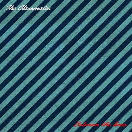 The Classmates – Between The Lines