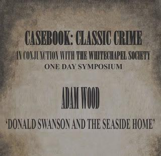 Casebook: Classic Crime Symposium - Adam Wood