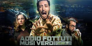 Addio Fottuti Musi Verdi il nuovo film della 01 Distribution