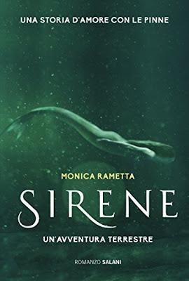 SEGNALAZIONE - Sirene  Un'avventura terrestre di Monica Rametta | Salani