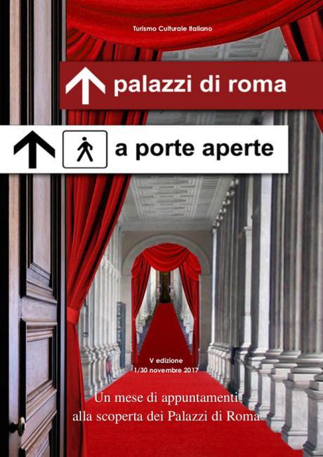 """1 – 30 novembre """"Palazzi di Roma a Porte Aperte"""" edizione 2017"""