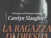 Recensione ragazza dresda carolyn slaughter