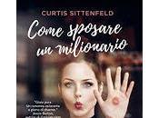 Come sposare milionario Curtis Sittenfeld