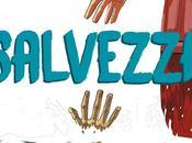 "Feltrinelli Comics annuncia ""Salvezza"""