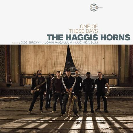 The Haggis Horns – One Of These Days