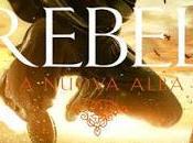 Anteprima: Rebel nuova alba, terzo ultimo libro arrivando