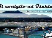 coniglio Ischia: storia ricetta tradizionale