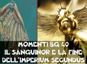 Momenti Sanguinor fine dell'Imperium Secundus