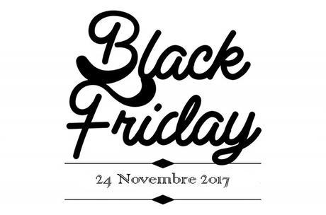 Il Black Friday sta arrivando, siete pronti?