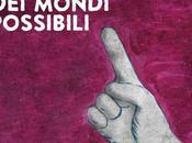 migliore mondi possibili: speranze certezze nuovo album Danilo Florio