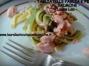 """TAGLIATELLE """"PAGLIA FIENO"""" SALMONE Laura"""