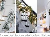 Blogmas idee decorare scale Natale