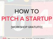 "Workshop gratuito Startup Grind ""How pitch Startup"""