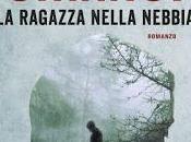 Venerdì libro (258°): RAGAZZA NELLA NEBBIA