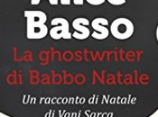 ghostwriter Babbo Natale Alice Basso